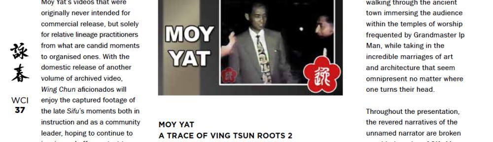 WCI Review – Moy Yat – A Trace of Ving Tsun Roots 2
