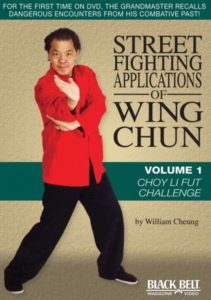 William Cheung's Street Fight Applications of Wing Chun DVD 1 – Choy Li Fut Challenge