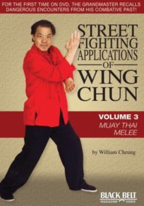 William Cheung's Street Fight Applications of Wing Chun Volume 3 – Muay Thai Melee